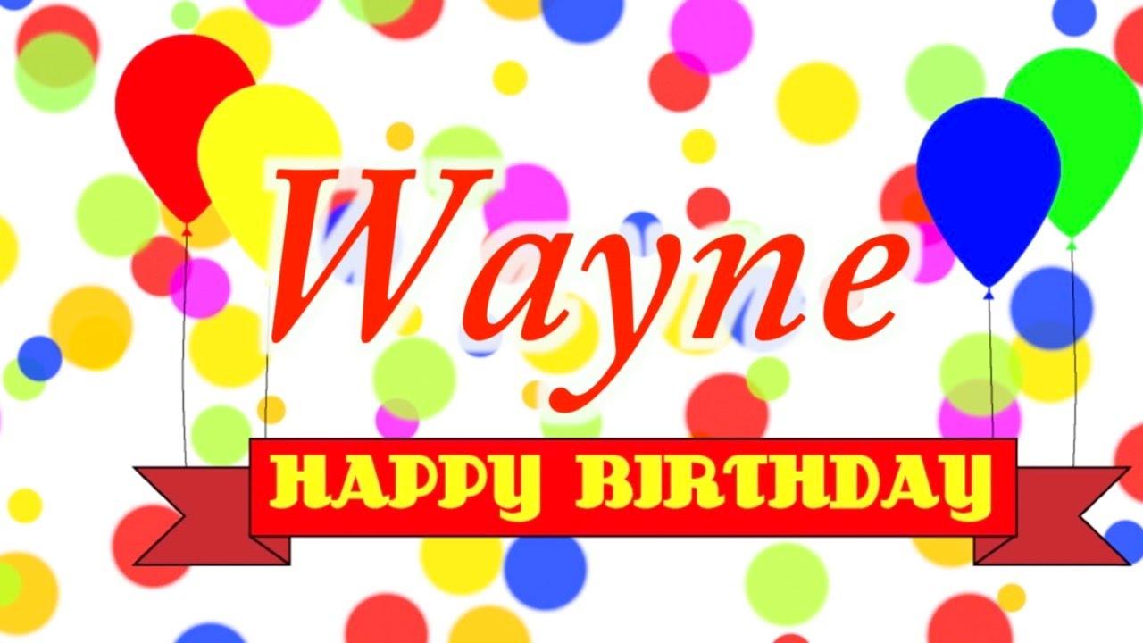Happy Birthday Wayne Song