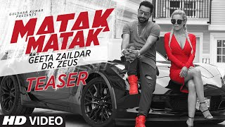 Matak Matak Song Teaser | Geeta Zaildar Feat. Dr. Zeus | Releasing Tomorrow