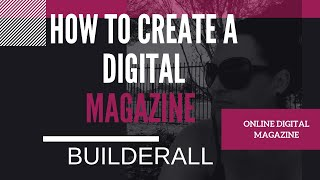 كيفية إنشاء مجلة رقمية - BUILDERALL
