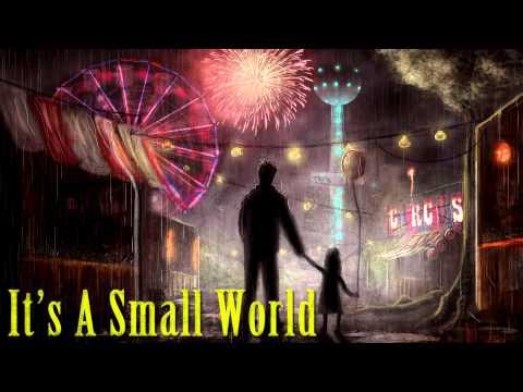 It's A Small World (Creepy Piano) - Abandoned by Disney