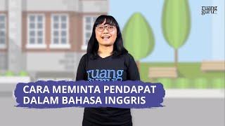 Video Ruangguru - Ruangbelajar - Bahasa Inggris Xi Sma - Asking For Opinion   Bimbel Online