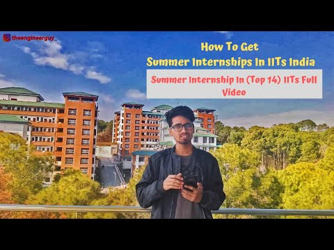 How To Get Summer Internships In IITs   Internship Programs In IITs India   Internship In Top 14 IIT