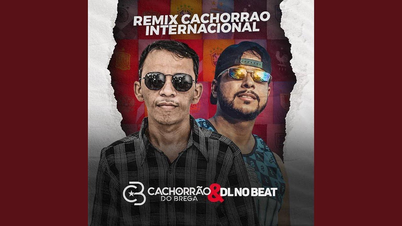 Remix Cachorrão Internacional