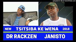 Janisto x Dr Rackzen - Tsitsiba Ke Wena ft Dr Ocean