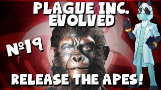 RELEASE THE APES! Simian Flu - Plague Inc UPDATE! :D