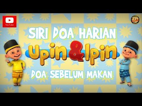 Siri Doa Harian Upin & Ipin - Doa Sebelum Makan