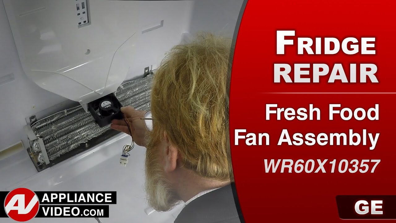 Ge Refrigerator Fresh Food Fan Assembly Repair Youtube