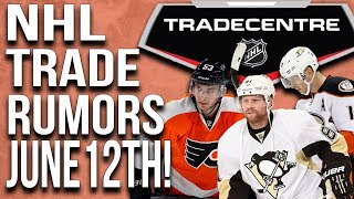 NHL Trade Rumors! Habs, Penguins, Oilers! (June 12th)