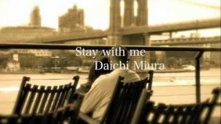 三浦大知 Stay with me