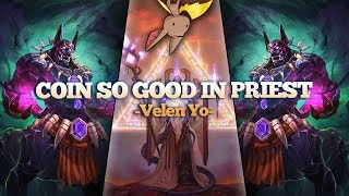 Coin is Just SO Good in Velen Priest
