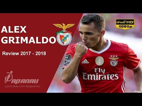 ALEX GRIMALDO • SL BENFICA • Goals, Skills, & Assists • 2017 / 2018 • HD 1080p