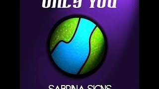 Only You (Original) - Sabrina Signs & Lenny Ruckus