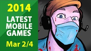 March 2014 Latest Mobile Games (2/4)