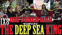 One Punch Man - 1x8 The Deep Sea King- Group Reaction