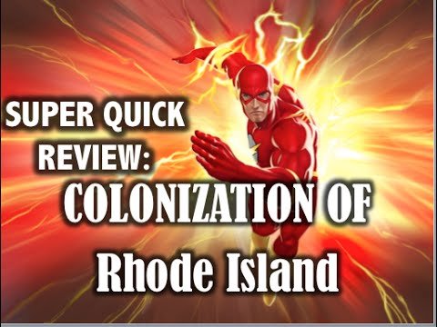 Super Quick Review: Colonization of Rhode Island