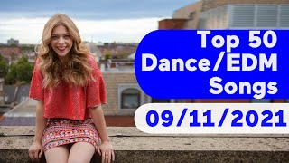 🇺🇸 Top 50 Dance/Electronic/EDM Songs (September 11, 2021) | Billboard - dance songs popular 2020