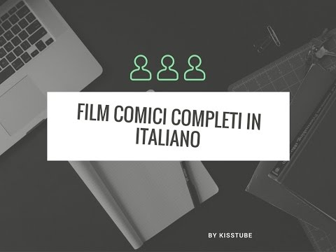 Film comici completi in italiano su youtube ❤ 25 film - lista in info - 2014