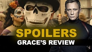 Spectre Movie Review SPOILERS : Beyond The Trailer