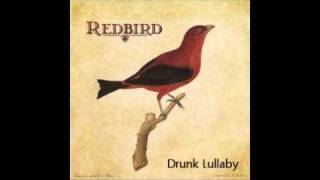 Redbird(Jeffrey Foucault) - Drunk Lullaby with lyrics.
