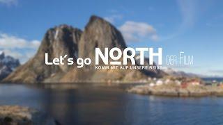 Let´s go North - Der Film (Trailer)