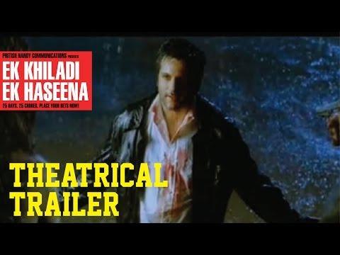 Ek Khiladi Ek Haseena - Theatrical  Trailer