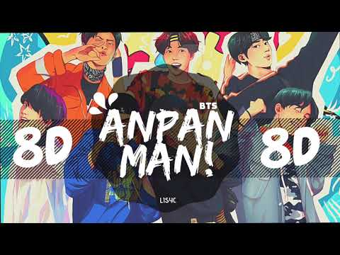 [8D AUDIO]  BTS (방탄소년단) - ANPANMAN [USE HEADPHONES 🎧] | BTS | BASS BOOSTED