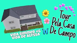 Estou Divorciada 😱 + Tour Pela Casa De Campo 🏡    Vida Simmer #6 - Vida De Alyssa 📸❤