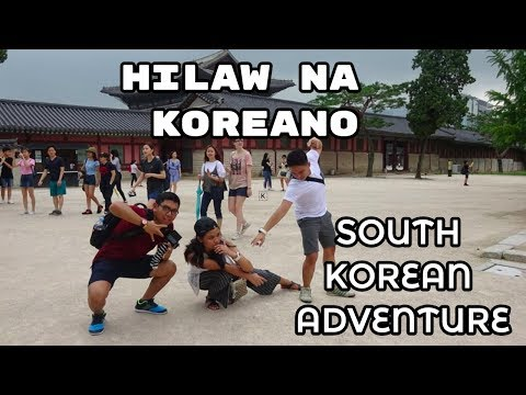 HILAW NA KOREANO - VLOG#3 SOUTH KOREA ADVENTURE