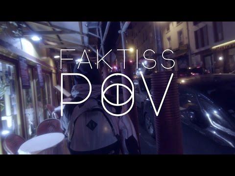 Youtube: Faktiss – POV«Partie 1 & 2» (Prod. Zidya Rachelclub)