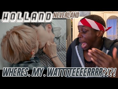 Holland - Neverland MV REACTION: SPILT MY WATER PT.17/I'M SHOOOOOOKKK!!! 🤯🌈✨