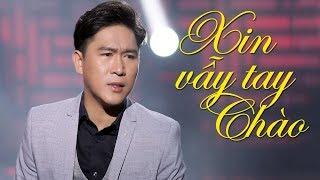 Xin Vẫy Tay Chào - Tùng Anh Bolero | Nhạc Vàng Bolero Hay Tê Tái MV HD