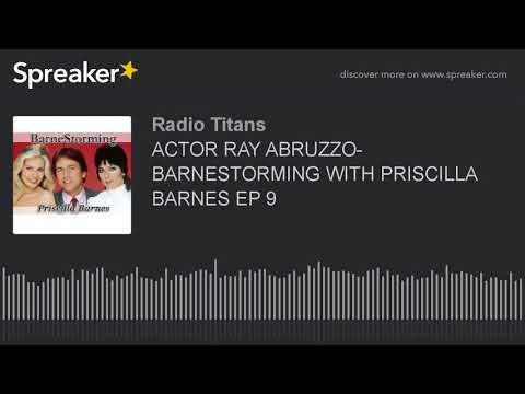 ACTOR RAY ABRUZZO BARNESTORMING WITH PRISCILLA BARNES EP 9 part 1 of 5
