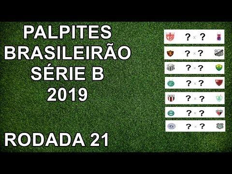 Palpites Do Campeonato Brasileiro Serie B 2019 Rodada 21 Youtube