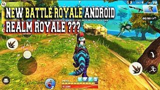 Ride out Heroes Gameplay Android Batte Royale Games Android 2018 ( Realm Royale Mobile ? )