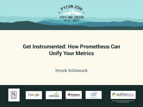Hynek Schlawack - Get Instrumented: How Prometheus Can Unify Your Metrics - PyCon 2016