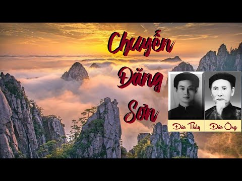 PGHH: CBT: Chuyến Đăng Sơn - Chuyện Bên Thầy - Thanh Kim Huệ