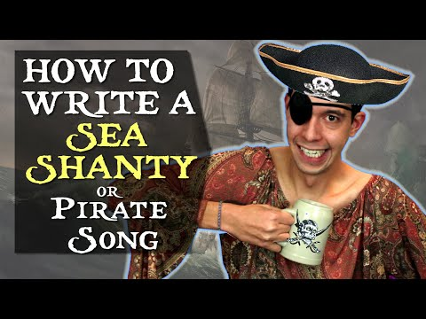 How To Write A Sea Shanty Song or Pirate Music