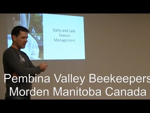 Early and Late Season Disease and Feed Management-Pembina Valley Beekeepers
