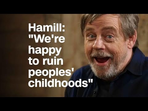 Mark Hamill: 'We're happy to ruin peoples'...
