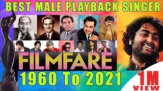 FILMFARE Award for Best Male Singer 1960 To 2020   Mohd Rafi   Kishore Da   Mukesh    Arijit Singh