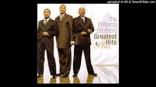 I Won't Let Go of My Faith The Williams Brothers