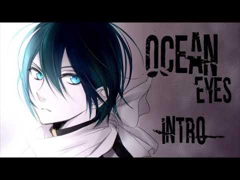 Open ᴹᴱᴾ - Ocean eyes [10/14]