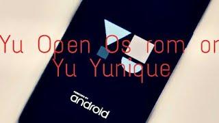 Yu open os mm rom on yu yunique