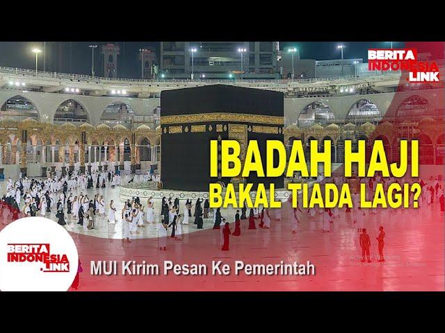 MUI Ingatkan Pemerintah Soal Ibadah Haji