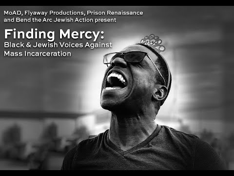 Download Finding Mercy: Black & Jewish Voices against Mass Incarceration Panel Discussion