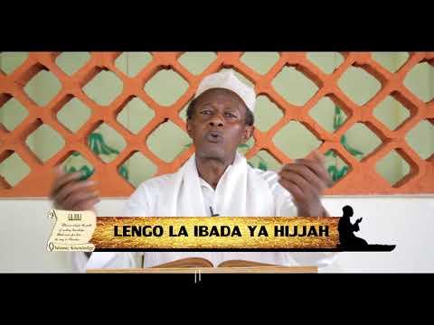 Mawaidha ya dini ya Kiislamu- Lengo Kuu la Ibada ya Hijja (shaffy Yakub)