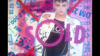"""""""We've got the right"""" - Boy George (Sold)"""