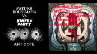 Swedish House Mafia VS Zedd - Antidote VS Breakn