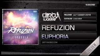 Refuzion - Euphoria (Official HQ Preview)