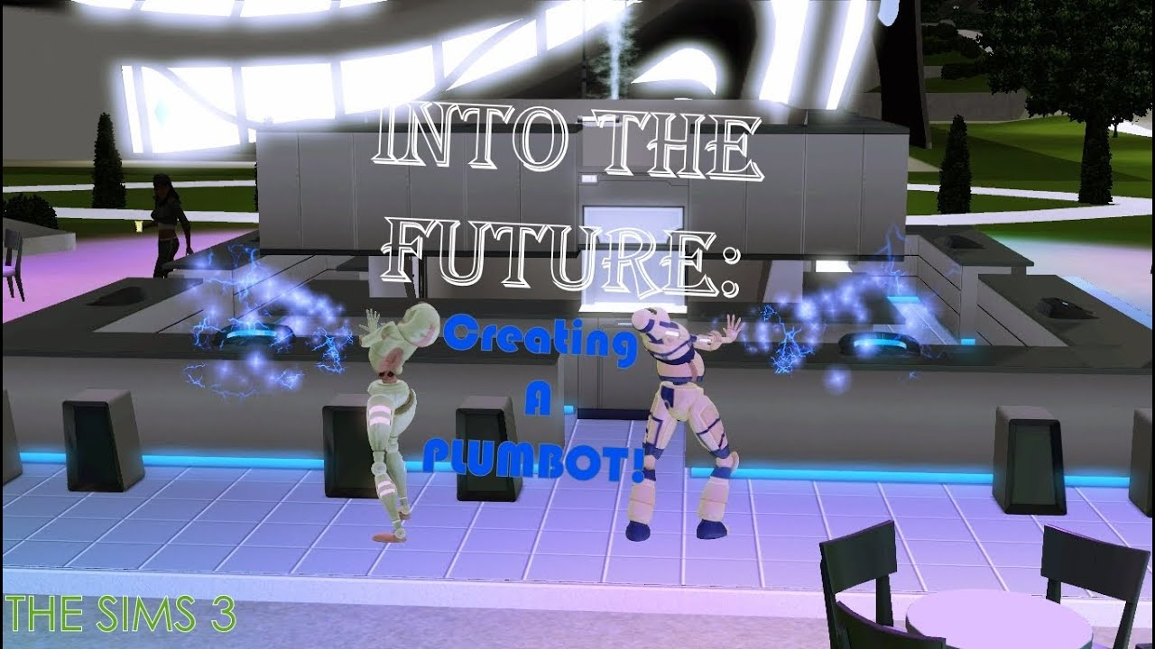 Sims 3 Into The Future Review: Create A Plumbot